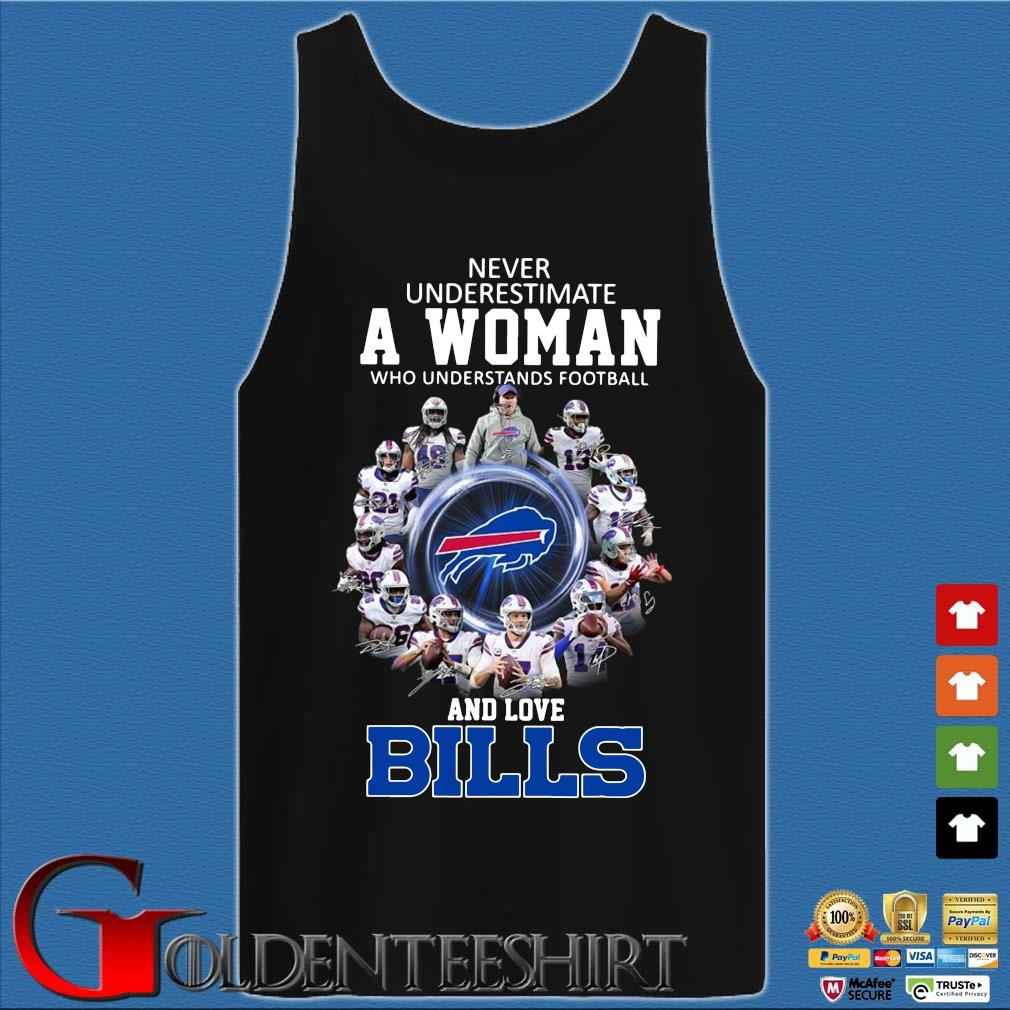 Never underestimate a woman who understands football and love Buffalo Bills signatures s Tank top den