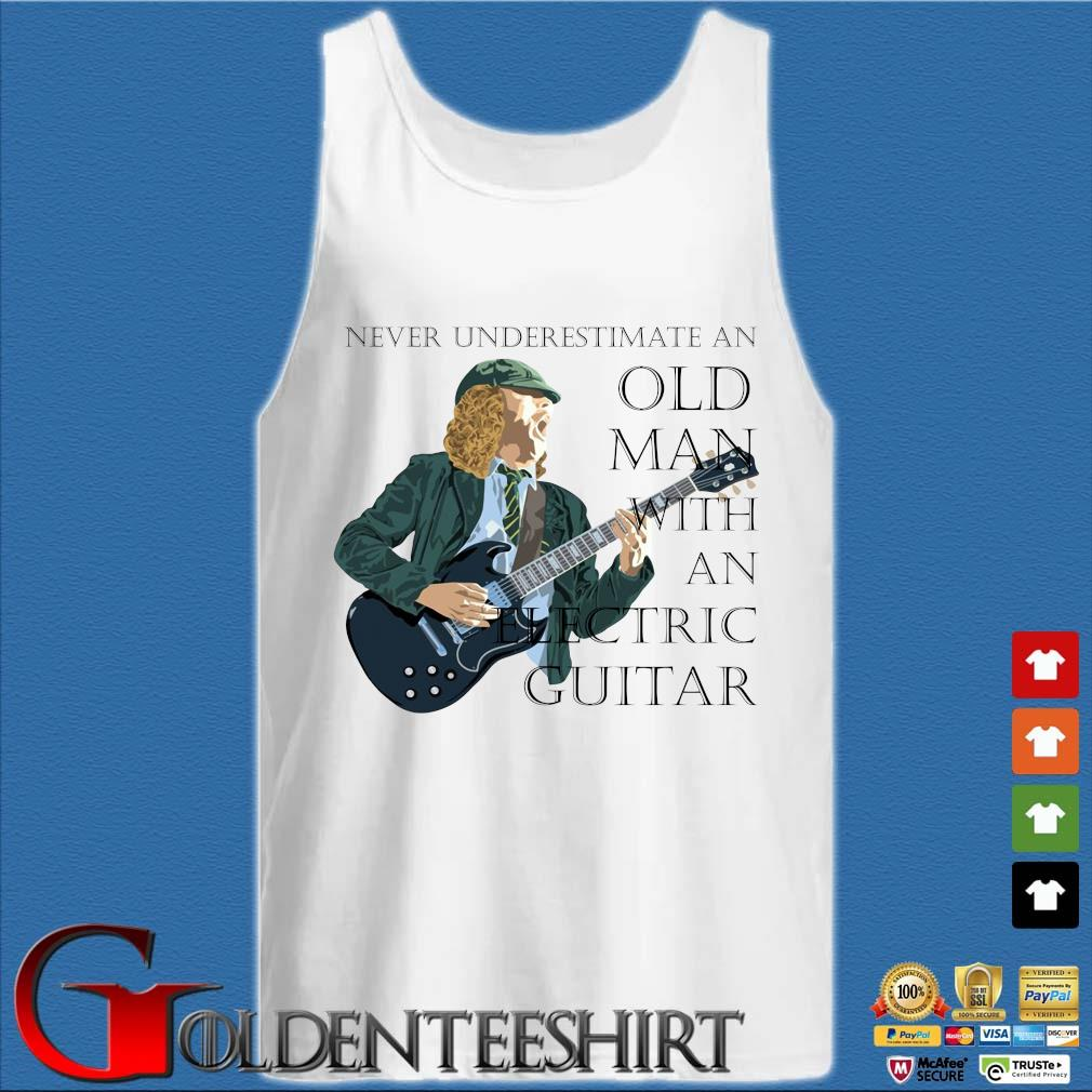 Never underestimate and old man with an electric guitar s Tank top trắng
