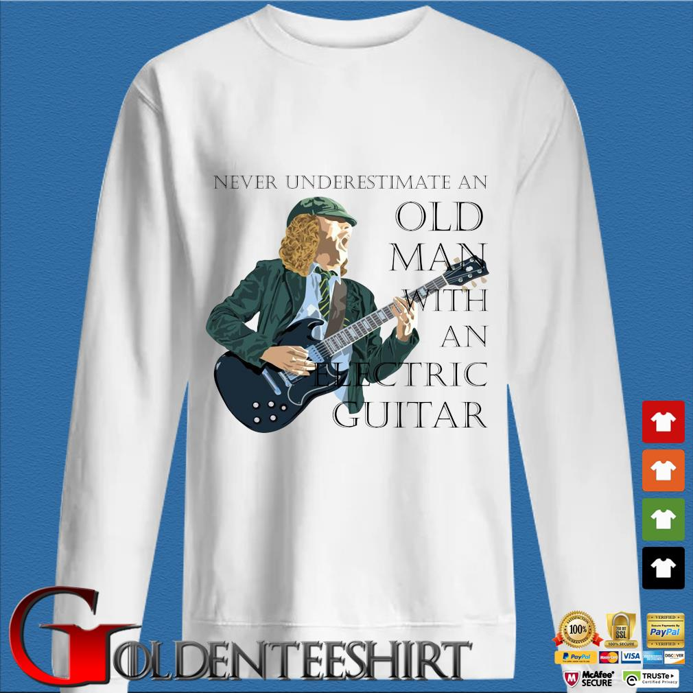 Never underestimate and old man with an electric guitar s trang Sweater