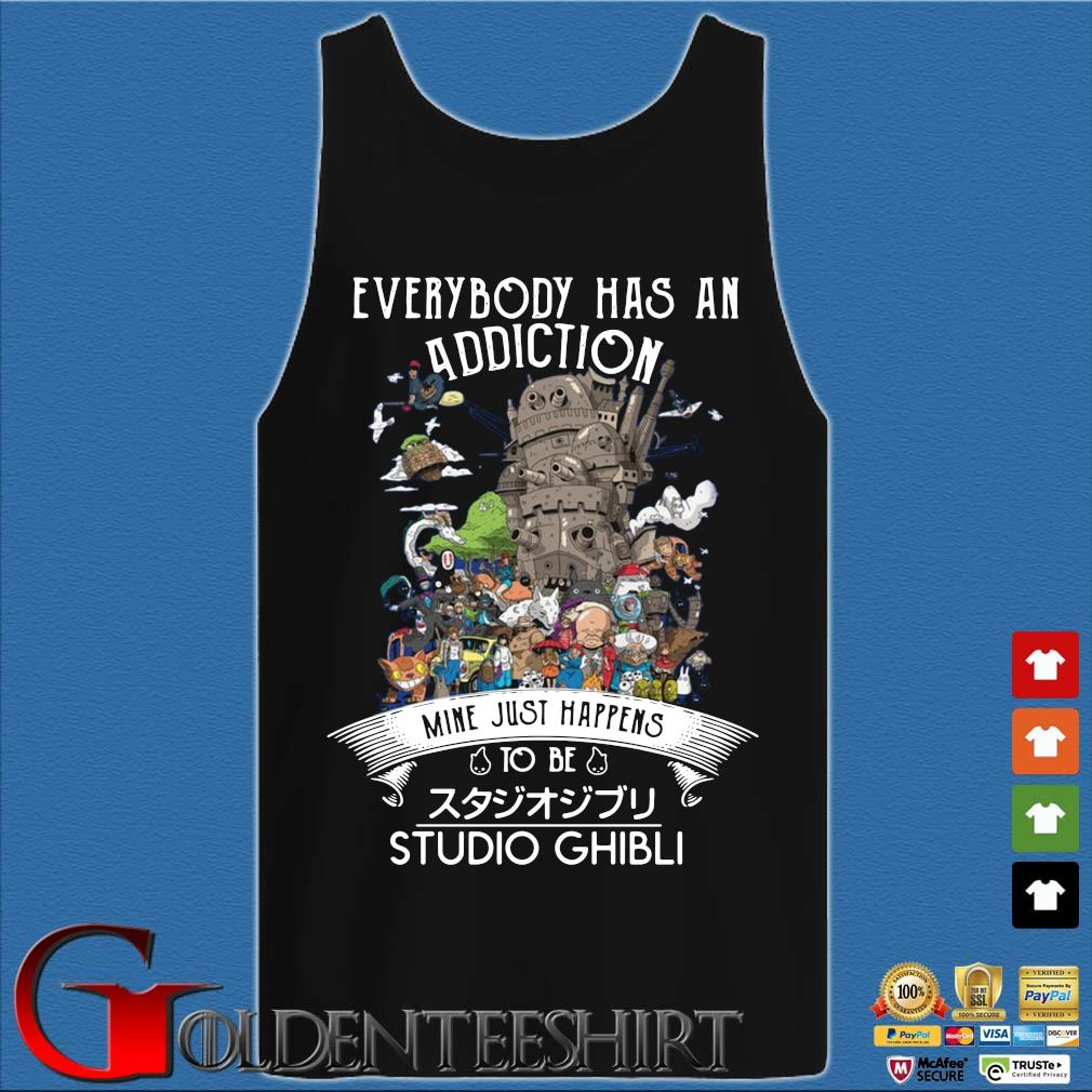 Official everybody has an addiction mine just happens to be Studio Ghibli s Tank top den