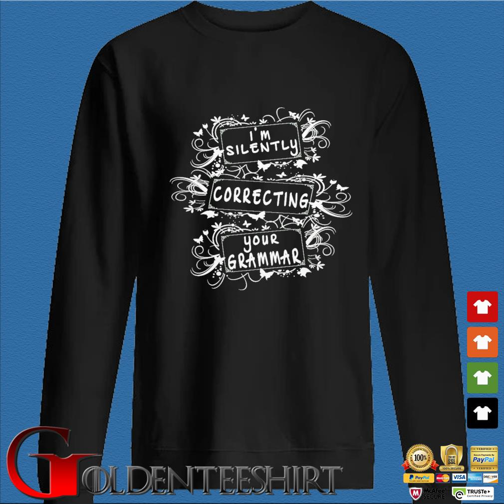 Official I am silently correcting your grammar s Den Sweater