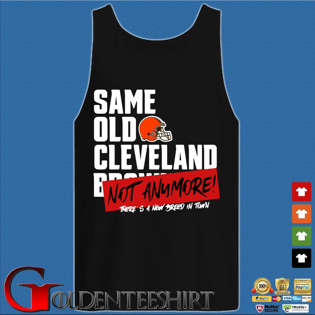 Official same old Cleveland Browns not anymore there's a new breed in town s Tank top den