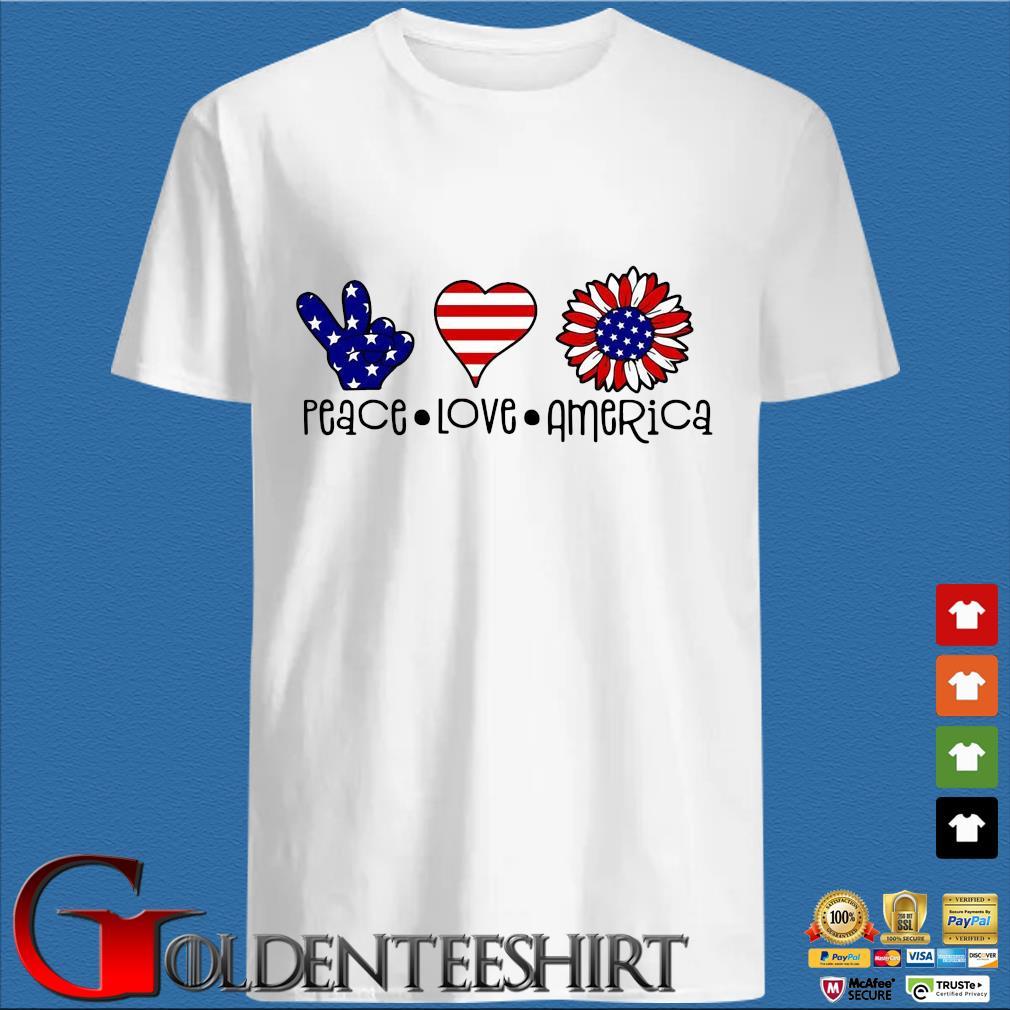 Peace Love Sunflower America shirt