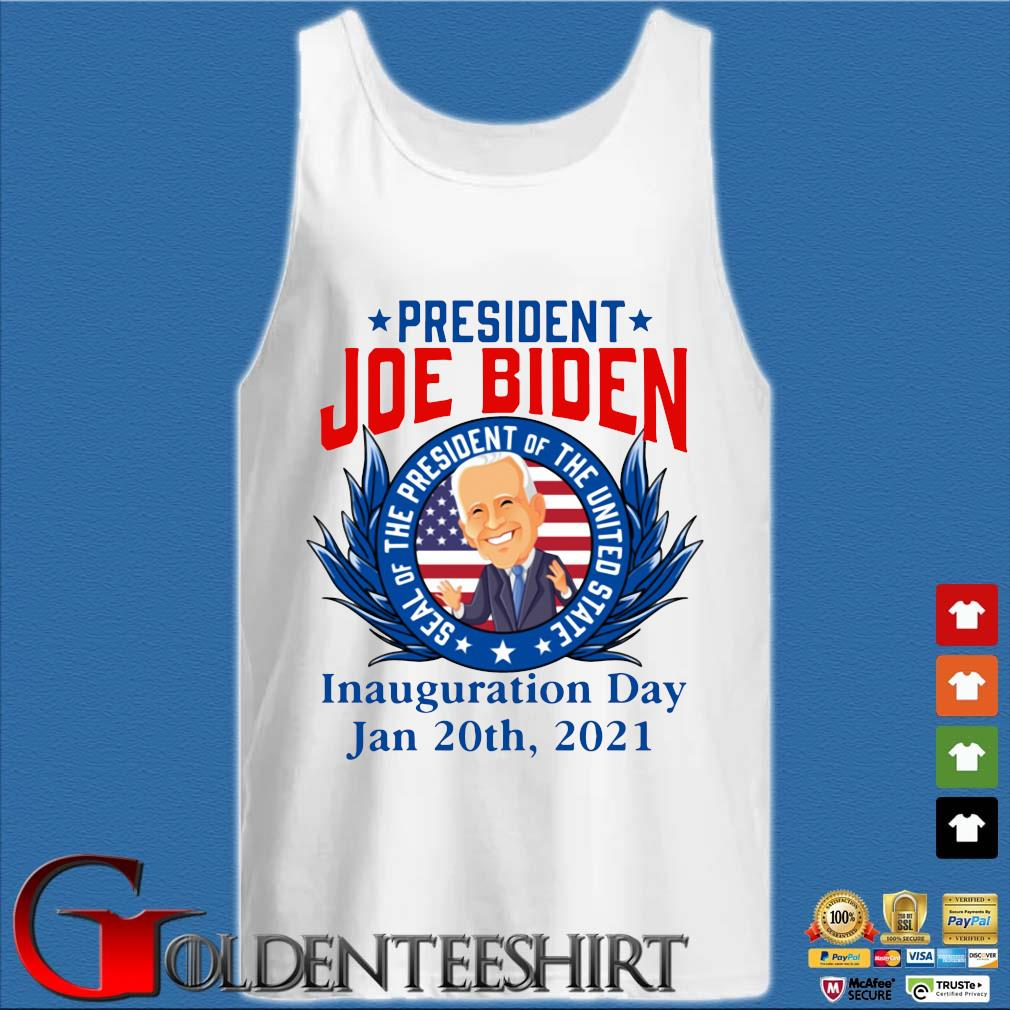 President Joe Biden seal of the President of the united state inauguration day jan 20th 2021 s Tank top trắng