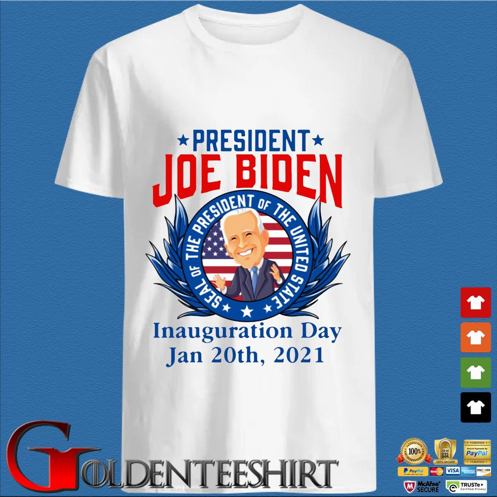 President Joe Biden seal of the President of the united state inauguration day jan 20th 2021 shirt