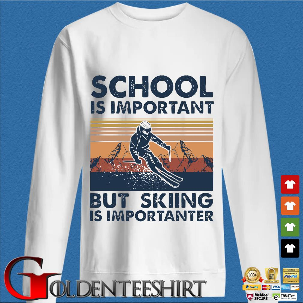 School Is Important But Skiing Is Importanter s trang Sweater