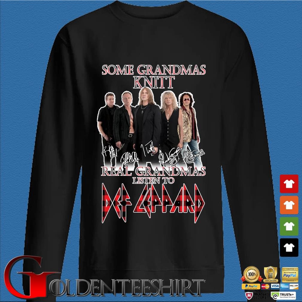 Some Grandmas knit Real Grandmas listen to Def Leppard signatures shirts Den Sweater