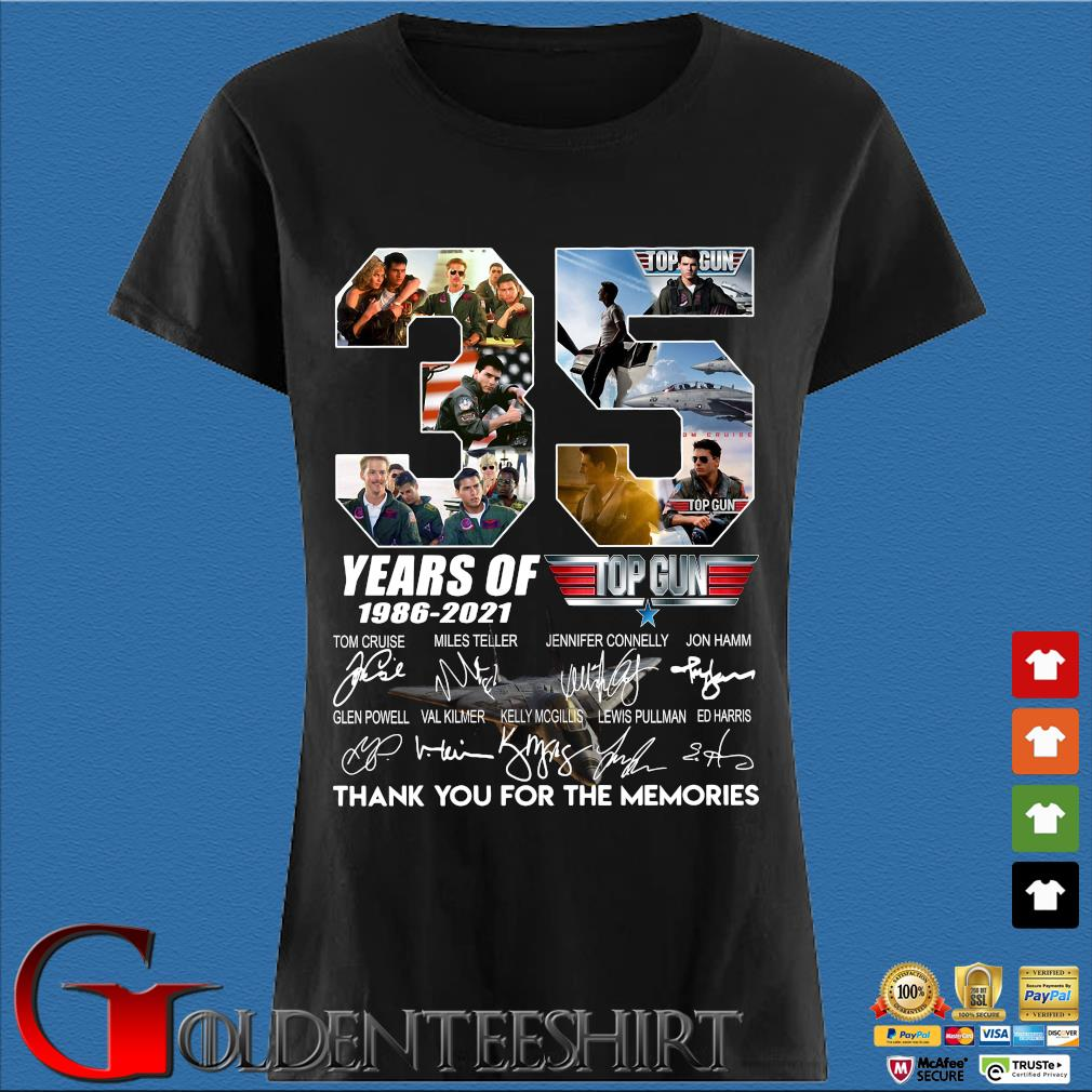 Top Gun 35 years of 1986-2021 thank you for the memories signatures Shirt Den Ladies