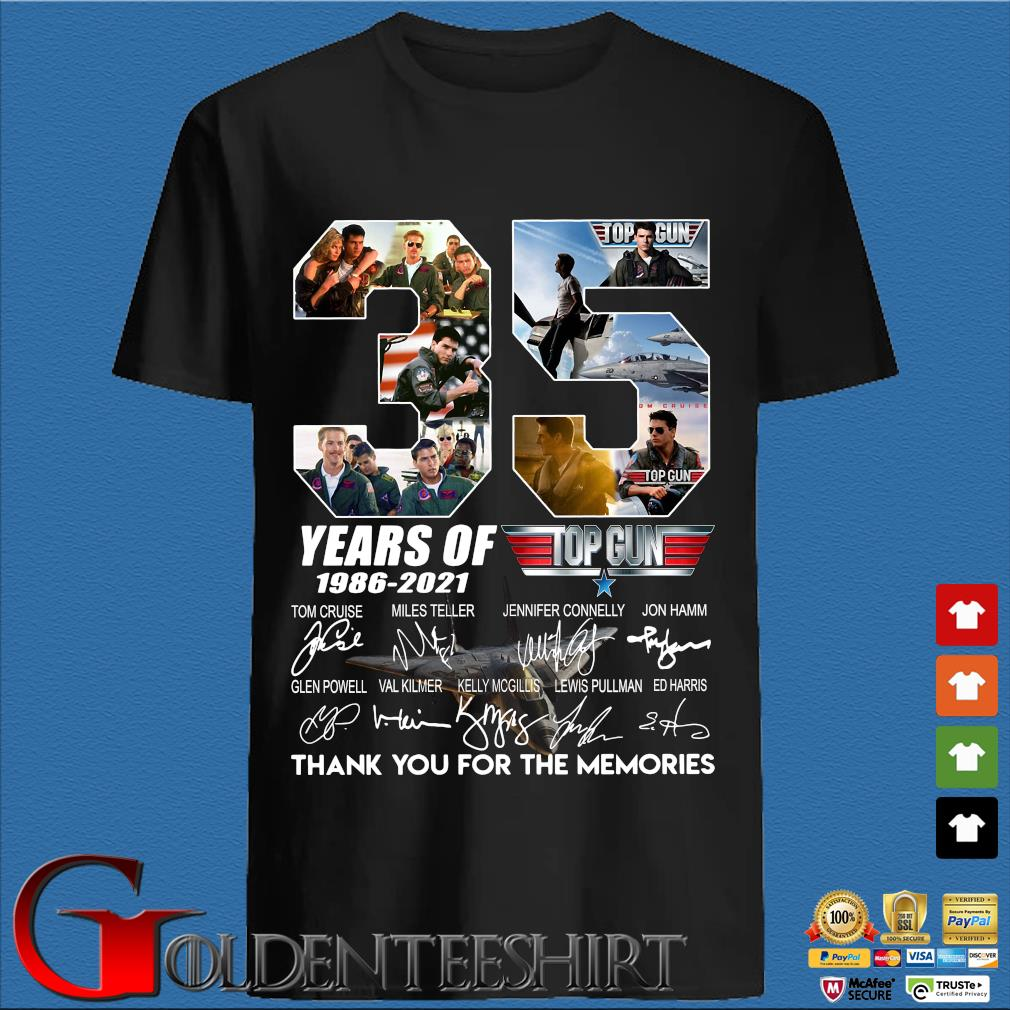 Top Gun 35 years of 1986-2021 thank you for the memories signatures Shirt
