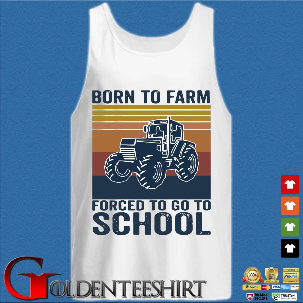 Tractor born to farm forced to go to school vintage s Tank top trắng