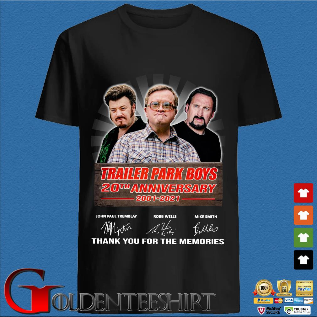 Trailer Park Boys 20th anniversary 2001-2021 thank you for the memories signatures Shirt