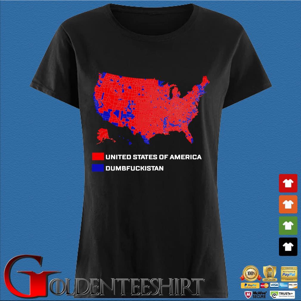United States Of America Dumbfuckistan Shirt Den Ladies
