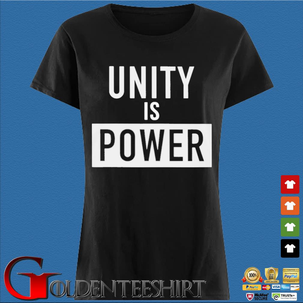 Unity Is Power Shirt Den Ladies