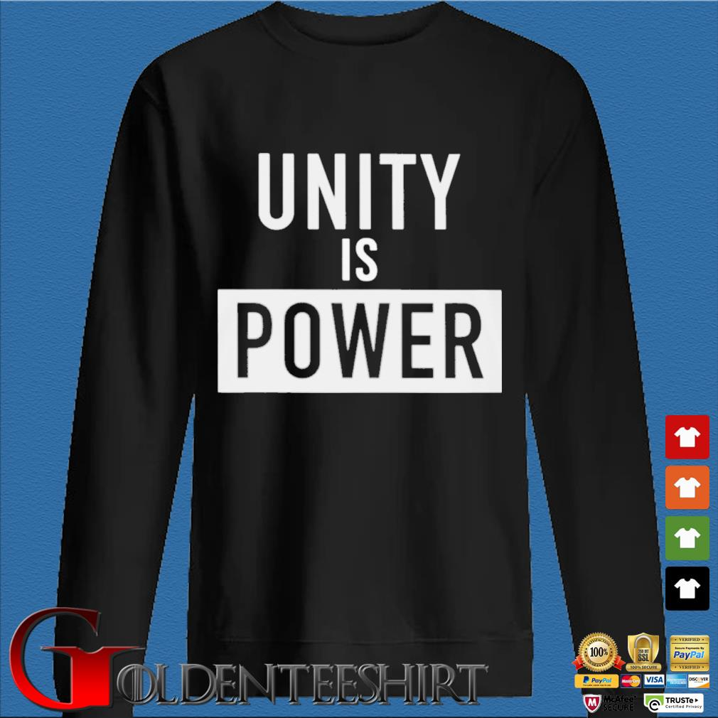 Unity Is Power Shirt Den Sweater