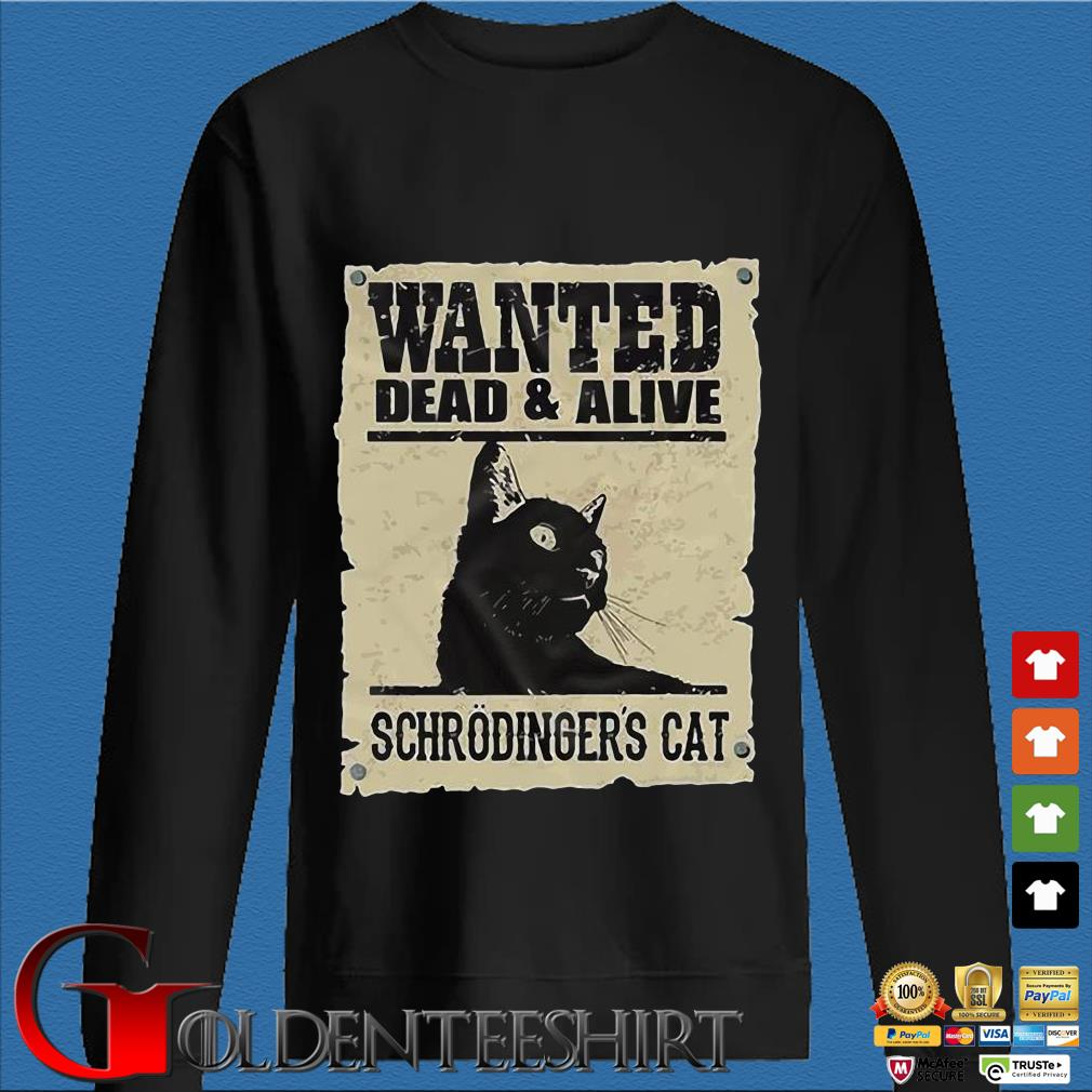 Wanted dead and alive schrodinger's cat s Den Sweater