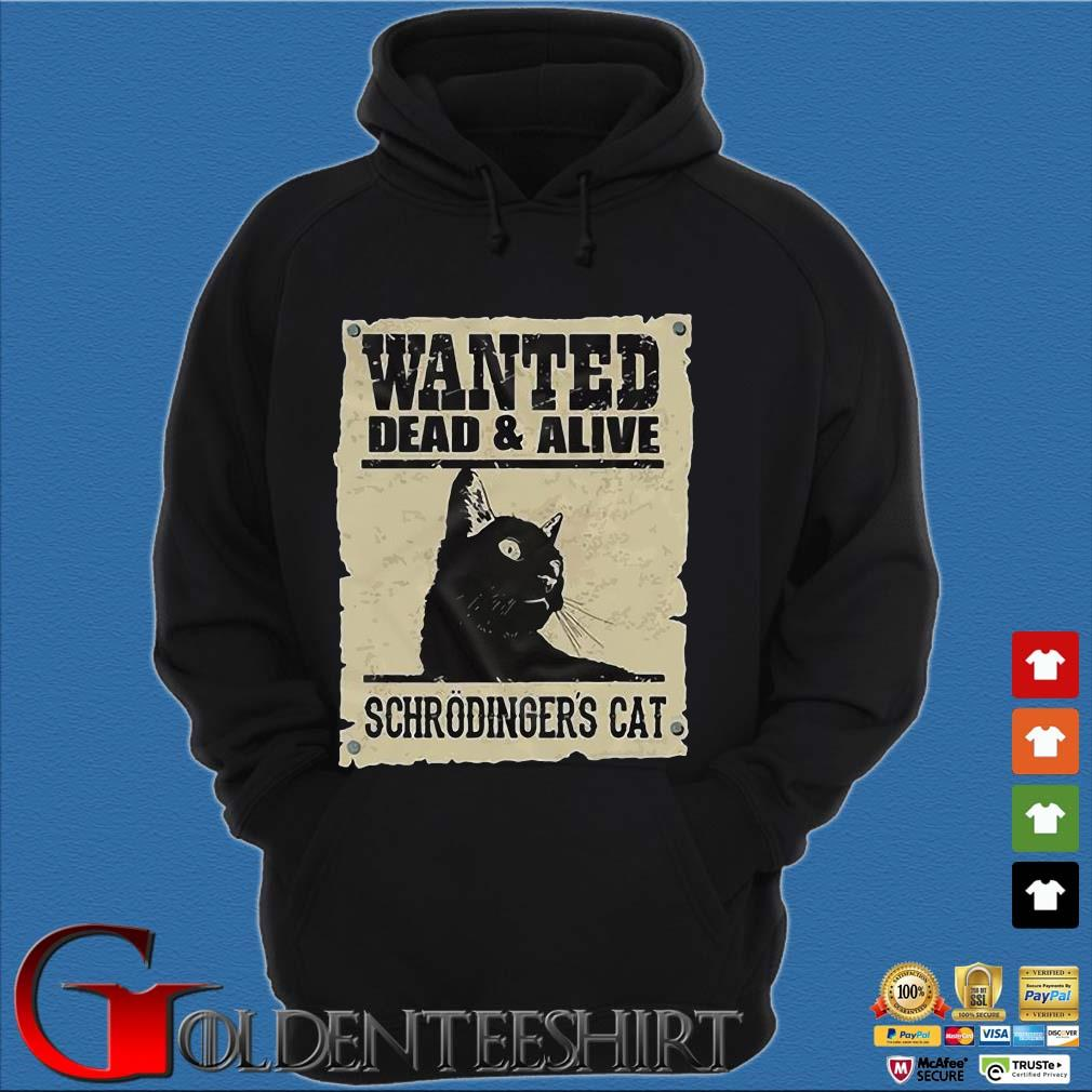 Wanted dead and alive schrodinger's cat s Hoodie đen