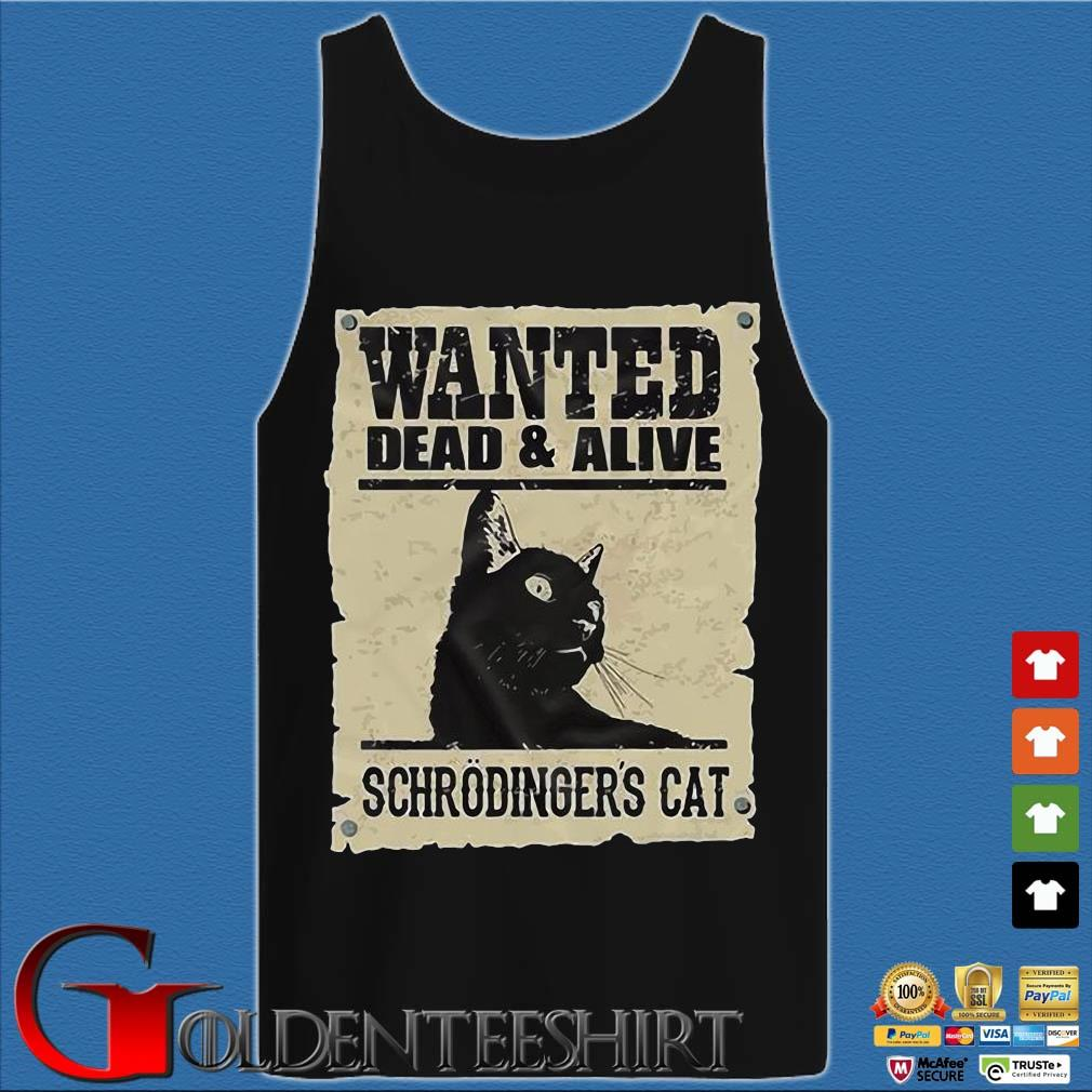 Wanted dead and alive schrodinger's cat s Tank top den