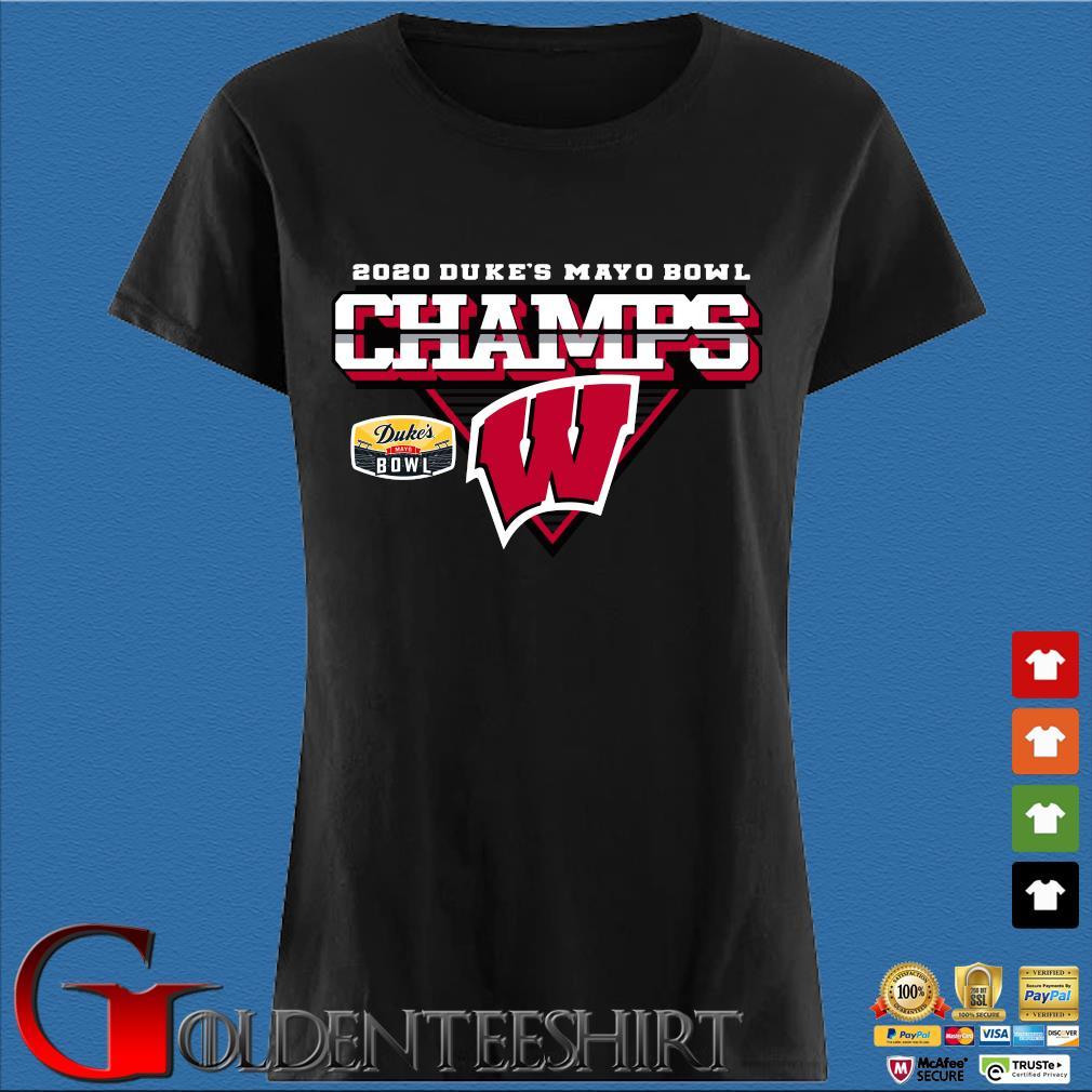 Wisconsin Badgers 2020 Duke's Mayo Bowl Champions Shirt Den Ladies