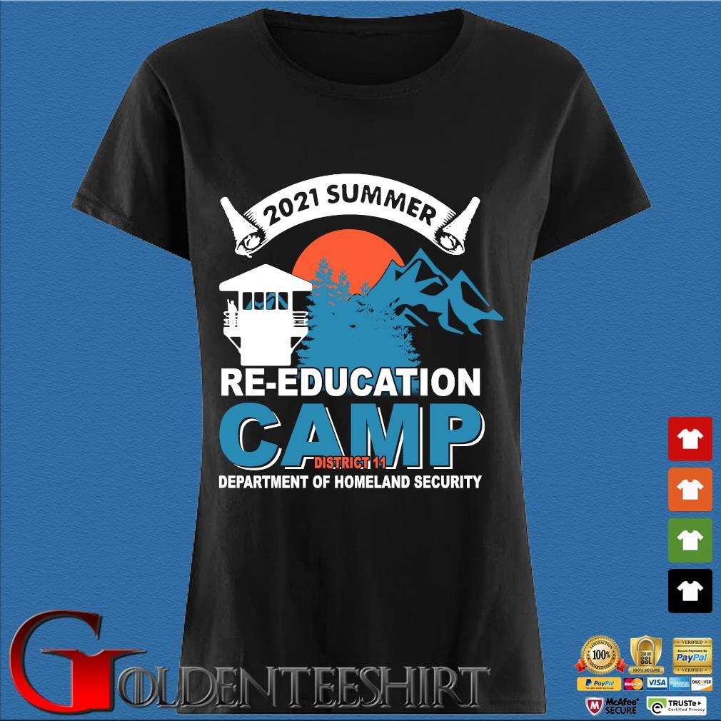 2021 Summer Re-education Camp Department Of Homeland Security Shirt Den Ladies