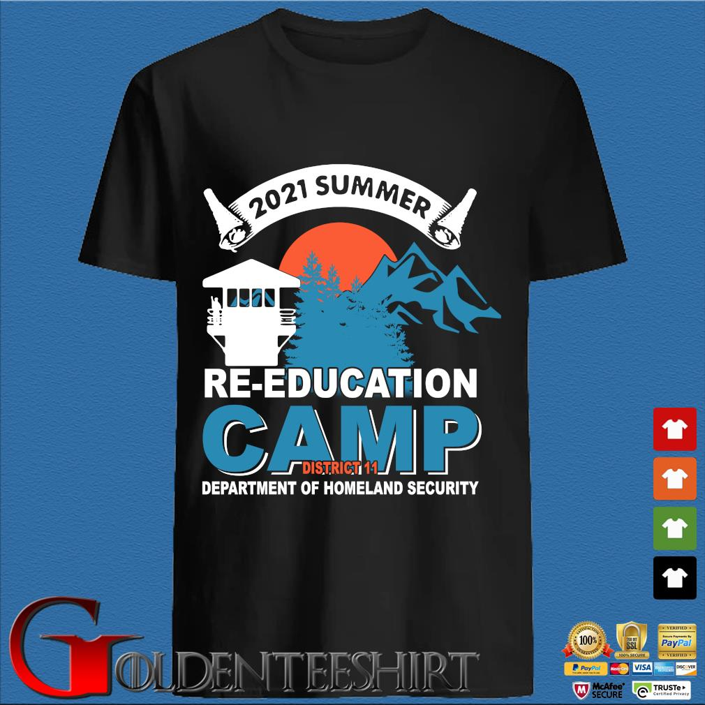 2021 Summer Re-education Camp Department Of Homeland Security Shirt