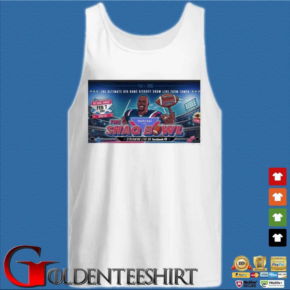 The Ultimate Big Game Kickoff Show Live From Tampa Mercari The Shaq Bowl Shirt Tank top trắng