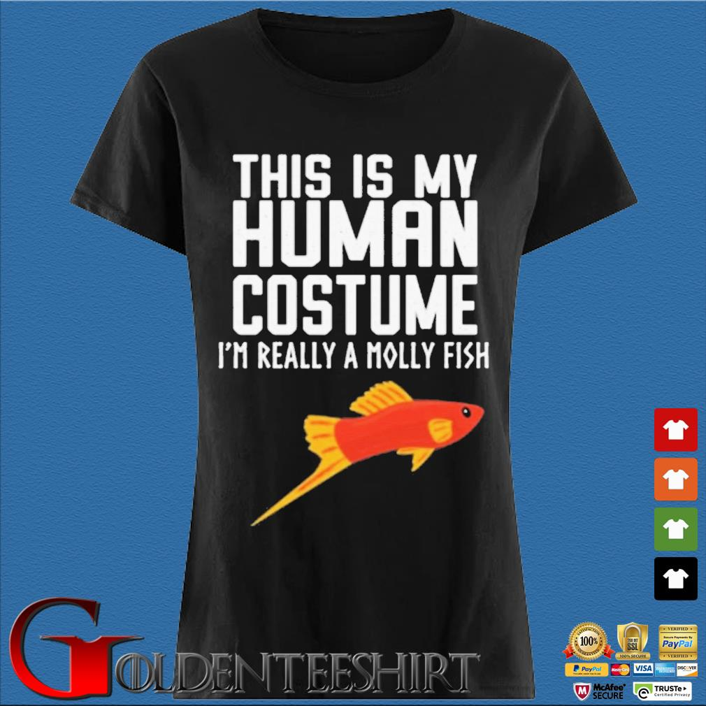 This is my human costume I'm really a molly fish s Den Ladies