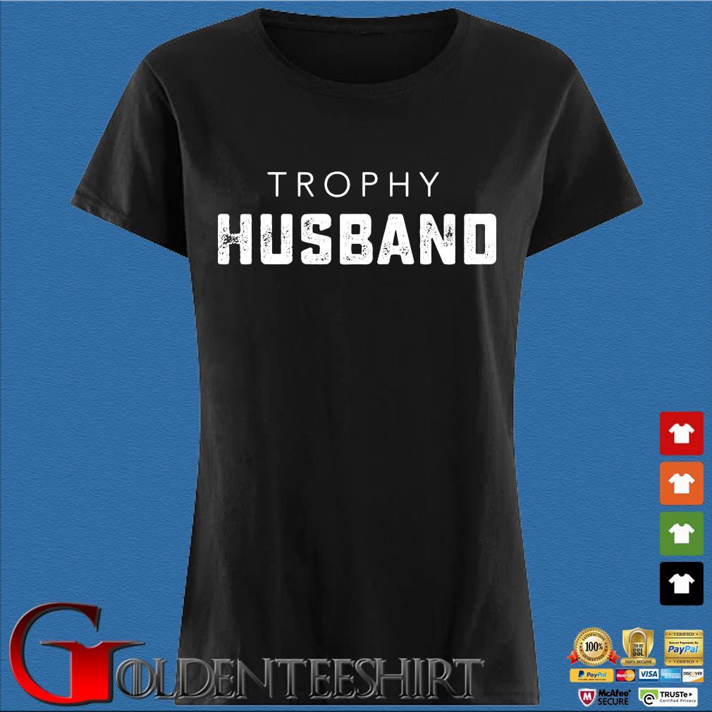 Trophy husband s Den Ladies